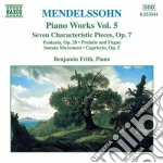 Opere x pf (integrale) vol.5: fantasia o cd musicale di Felix Mendelssohn