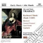 Musica per tastiera (libro i, 1603) cd musicale di TRABACI GIOVANNI MAR
