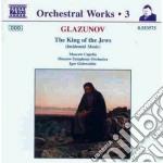 Il re degli ebrei (musiche di scena, op. cd musicale di Glazunov alexander k