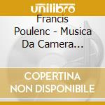 Complete chamber music v.5 cd musicale di Fran�is Poulenc