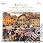 Choruses for male voices cd musicale di Leos Janacek