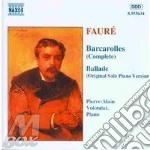 Gabriel Faure' - Barcarola N.1 > N.13, Ballata Op.19 cd musicale di FAURE'