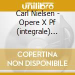 Opere x pf (integrale) vol.2: fest prael cd musicale di Carl Nielsen