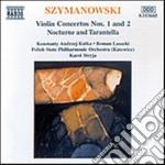 Concerto x vl n.1 op.35, n.2 op.61, nott cd musicale di Karol Szymanowski