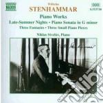 Stenhammar Wilhelm - Opere X Pf: 3 Fantasie Op.11, Late Summer Nights Op.33, Improvviso... cd musicale
