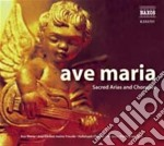 Ave maria cd musicale di SACRED ARIAS AND CHORUSES