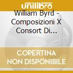 Consort and keyb. 08 cd musicale di William Byrd