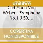 Symphonies n. 1 & 2 cd musicale di WEBER