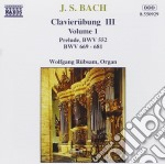 Bach J.S. - Clavier Ubung III, Vol.1: Preludio Bwv 552, Bwv 669-681 cd musicale di Johann Sebastian Bach