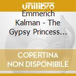 Die cz?rd?sf?rstin (the gypsy princess) cd musicale di Emmerdich KÁlmÁn