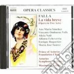 Falla Manuel De - La Vida Breve cd musicale di Falla emanuel de