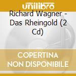 L'oro del reno cd musicale di Richard Wagner