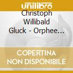 Orph?e et euridice (versione di parigi, cd musicale di GLUCK CHRISTOPH WILL