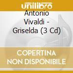 Griselda cd musicale di Antonio Vivaldi