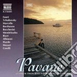 Pavane - brani di faure', ciaikovsky, ma cd musicale