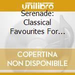 Serenade - Brani Di Boccherini, Chopin,dvorak, Mozart, Haydn, Bjs cd musicale di ARTISTI VARI