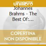 Brahms-the best of-artisti vari cd musicale di ARTISTI VARI