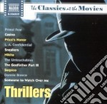 Classics At The Movies - Thrillers cd musicale
