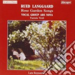 Rose garden songs cd musicale di Rued Langgaard
