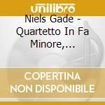 Quartetto in fa min, in mi min, in re ma cd musicale di Jacob Gade