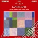 Buck Ole - Landscapes: Summer, Autumn, Winter, Spring  - Aaquist Svend Dir  /danish Chamber Players cd musicale di BUCK