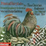 Musical fairytales by hans christian and cd musicale di Werner sven erik