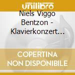 Concerto per piano n.4 cd musicale di BENTZON NIELS VIGGO