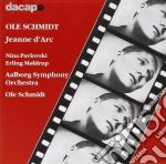 Jeanne d'arc cd musicale di Ole Schmidt