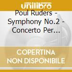 Sinfonia n.2 cd musicale di Paul Ruders