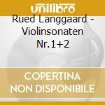 Concerto per violino vol.1 cd musicale di Rued Langgaard