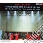 Tjenerindens fortaelling cd musicale di Paul Ruders