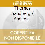 Thomas Sandberg / Anders Nordentoft - On This Planet cd musicale di Anders Nordentoft