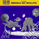 Monorails & satellites cd musicale di Ra Sun