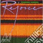 Rejoice - sanders pharoah cd musicale di Pharoah Sanders