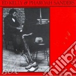 Same - sanders pharoah cd musicale di Ed kelly & pharoah sanders