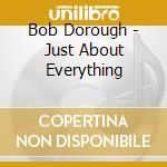 Bob Dorough - Just About Everything cd musicale di Bob Dorough