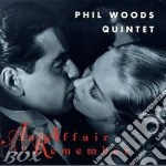 Phil Woods Quintet - An Affair To Remeber cd musicale di Phil woods quintet