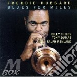 Blues for miles - hubbard freddie cd musicale di Freddie Hubbard