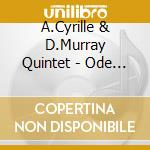 Ode to the living tree - cyrille andrew murray david cd musicale di A.cyrille & d.murray quintet