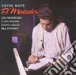 Kevin Hayes - El Matador cd musicale di Kevin Hayes