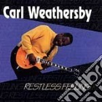 Resteless feeling - cd musicale di Weathersby Carl
