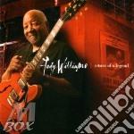 Jody Williams - Return Of A Legend cd musicale di Jody Williams