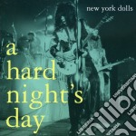 A hard night's day cd musicale di New york dolls