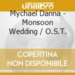 Monsoon wedding cd musicale di Ost