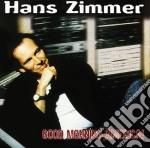 Good morning america! cd musicale di Hans Zimmer
