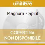 Magnum - Spirit cd musicale