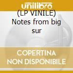 (LP VINILE) Notes from big sur lp vinile di Charles Lloyd