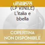 (LP VINILE) L'italia e bbella lp vinile di Roberto Murolo
