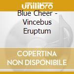 Vincebus eruptum cd musicale di Cheer Blue