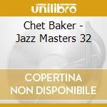 VERVE JAZZ MASTERS 32 cd musicale di Chet Baker